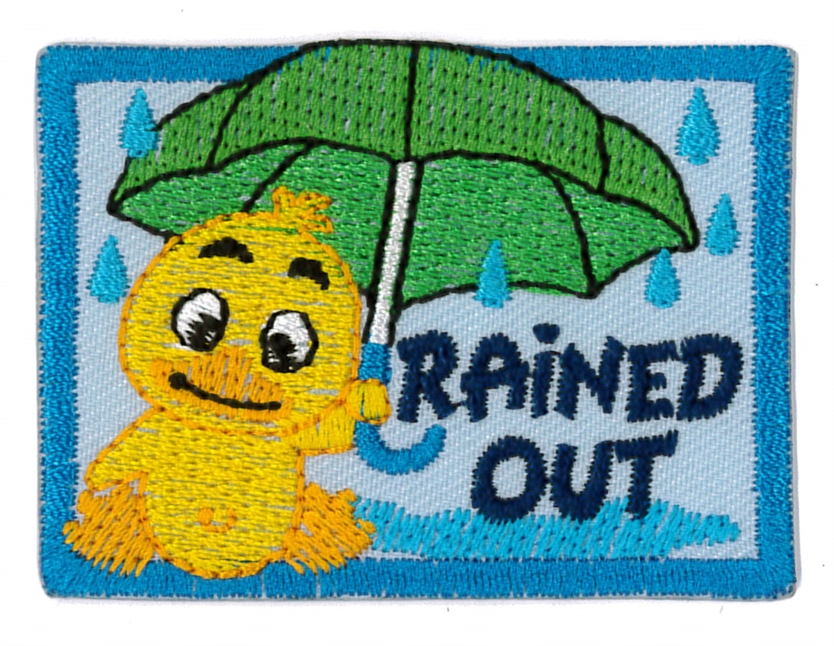 rained out